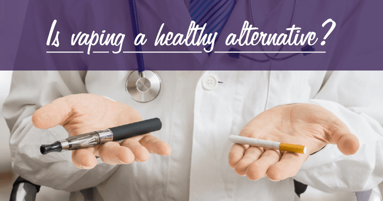 Vaping – Is it Safe?